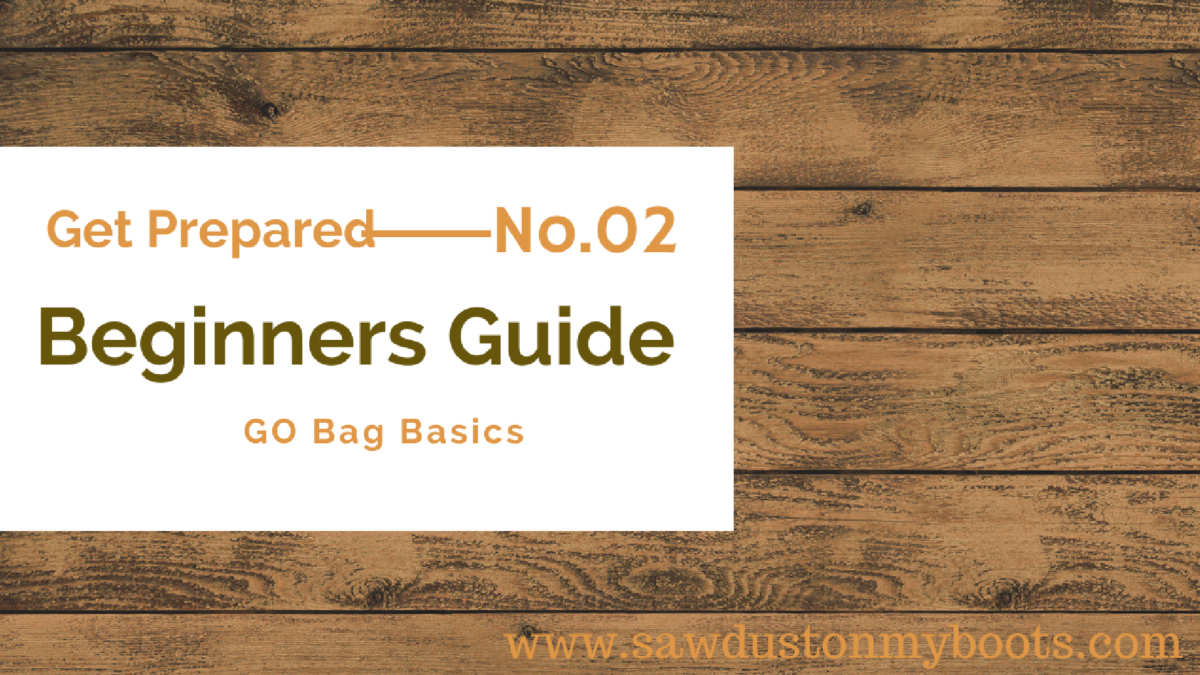Beginner Preparedness Vol2: GO Bag Basics
