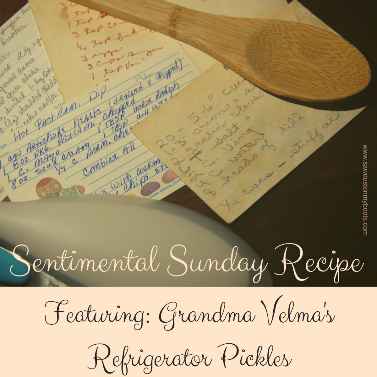 Sunday Sentimental Recipe: Grandma Velma's Refrigerator Pickles