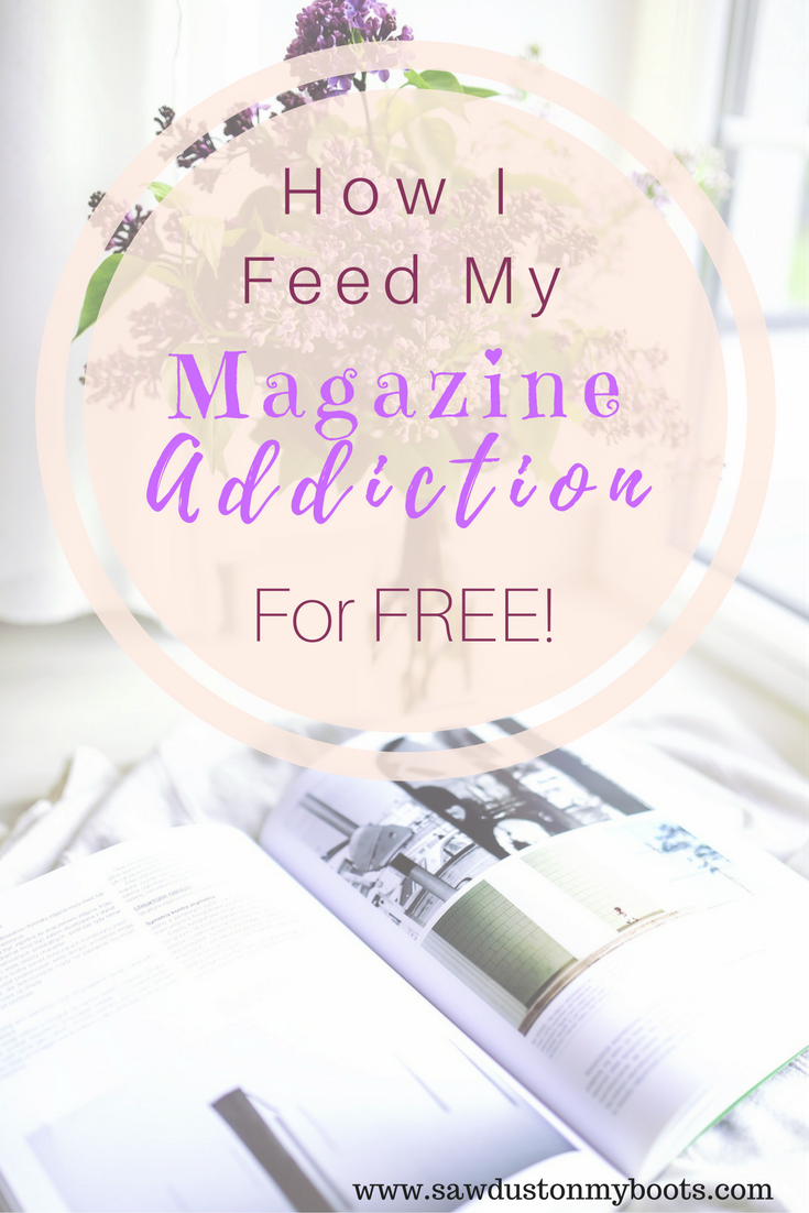 How I Feed my Magazine Addiction (for FREE!)