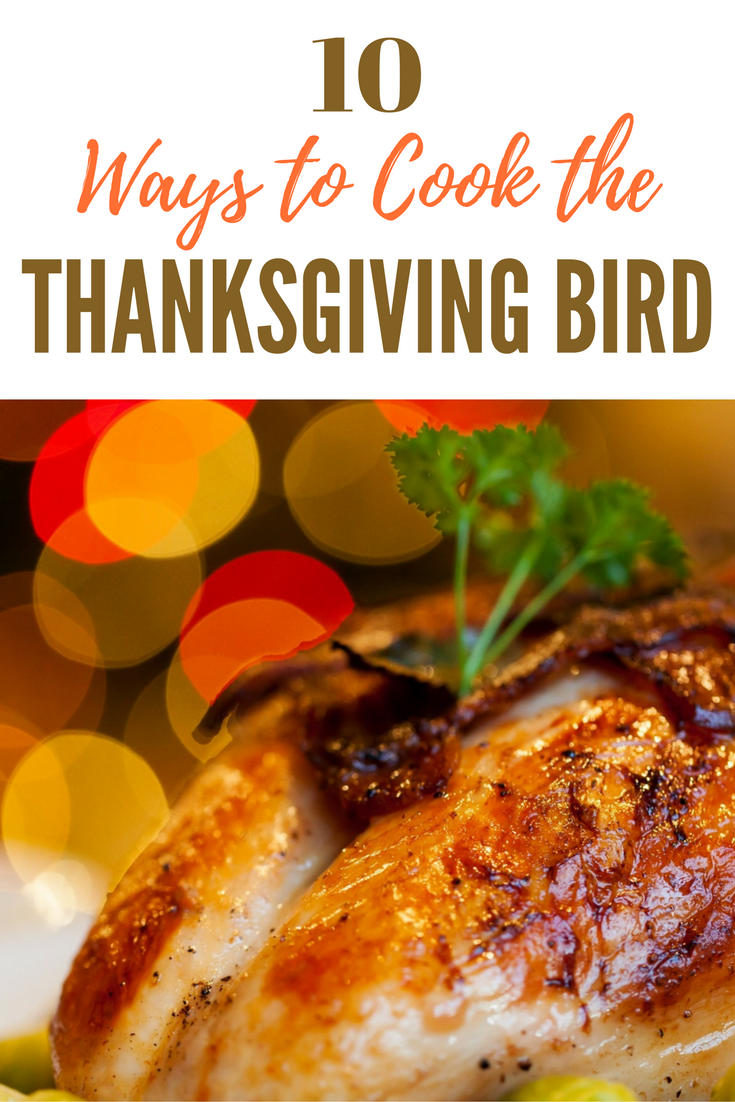 10 Ways to Cook the Thanksgiving Bird