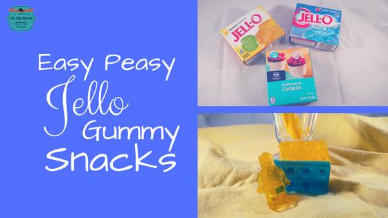 Easy Peasy Jello Gummy Snacks