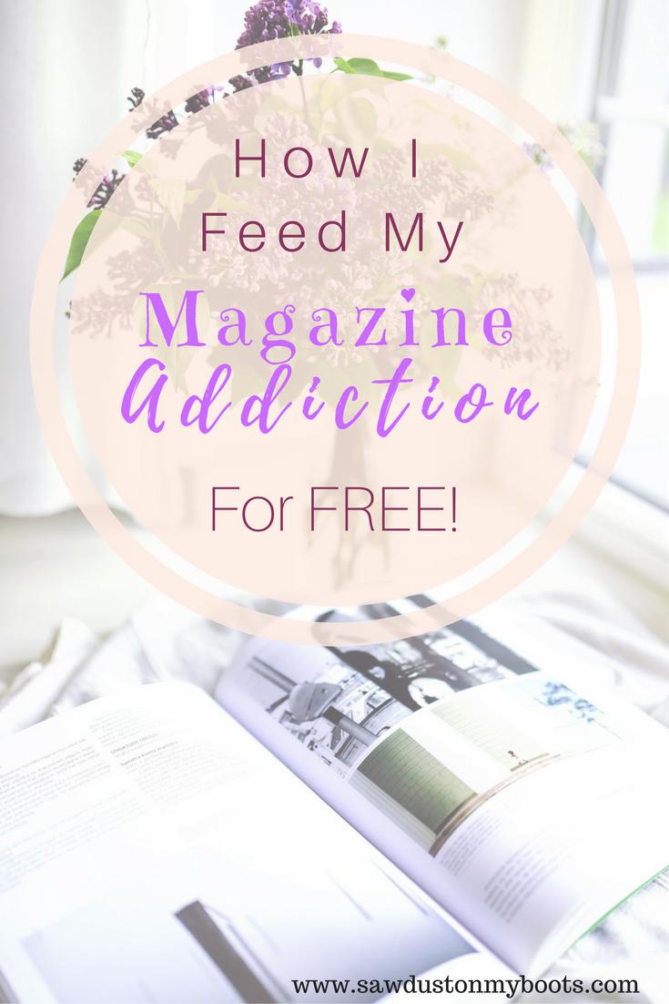 How I Feed my Magazine Addiction (for FREE!)