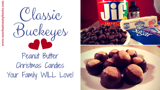 Classic Buckeyes: Peanut Butter Candies your Family WILL Love!